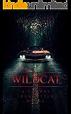Wildcat: A Thomas Ironcutter Novel