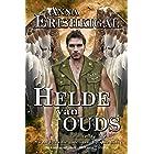 """Helde van Ouds: 'n Novella (Afrikaans Edition) (Afrikaanse Uitgawe): Episode 1x01 van die """"Swaard van die Gode"""" saga"""