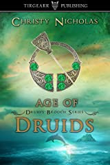 Age of Druids: Druid's Brooch Series: #9 Kindle Edition