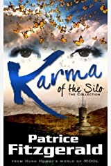 Karma of the Silo: the Collection: a WOOL story Kindle Edition