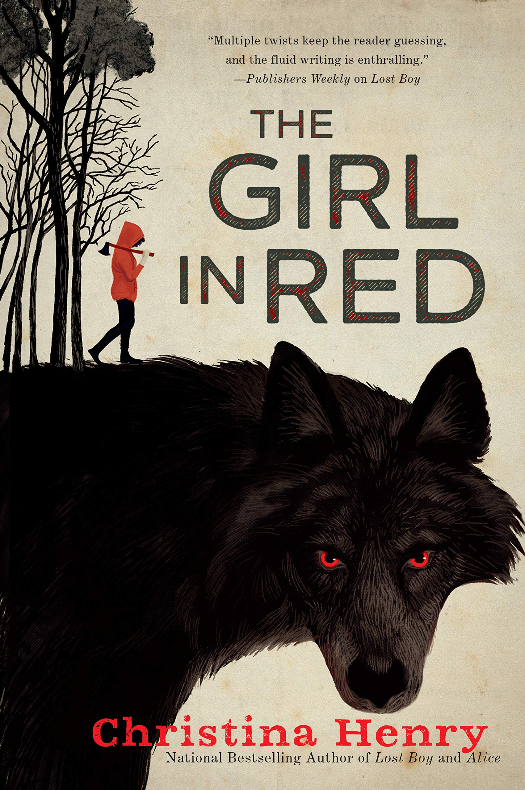 The Girl in Red: Henry, Christina: 9780451492289: Amazon.com: Books
