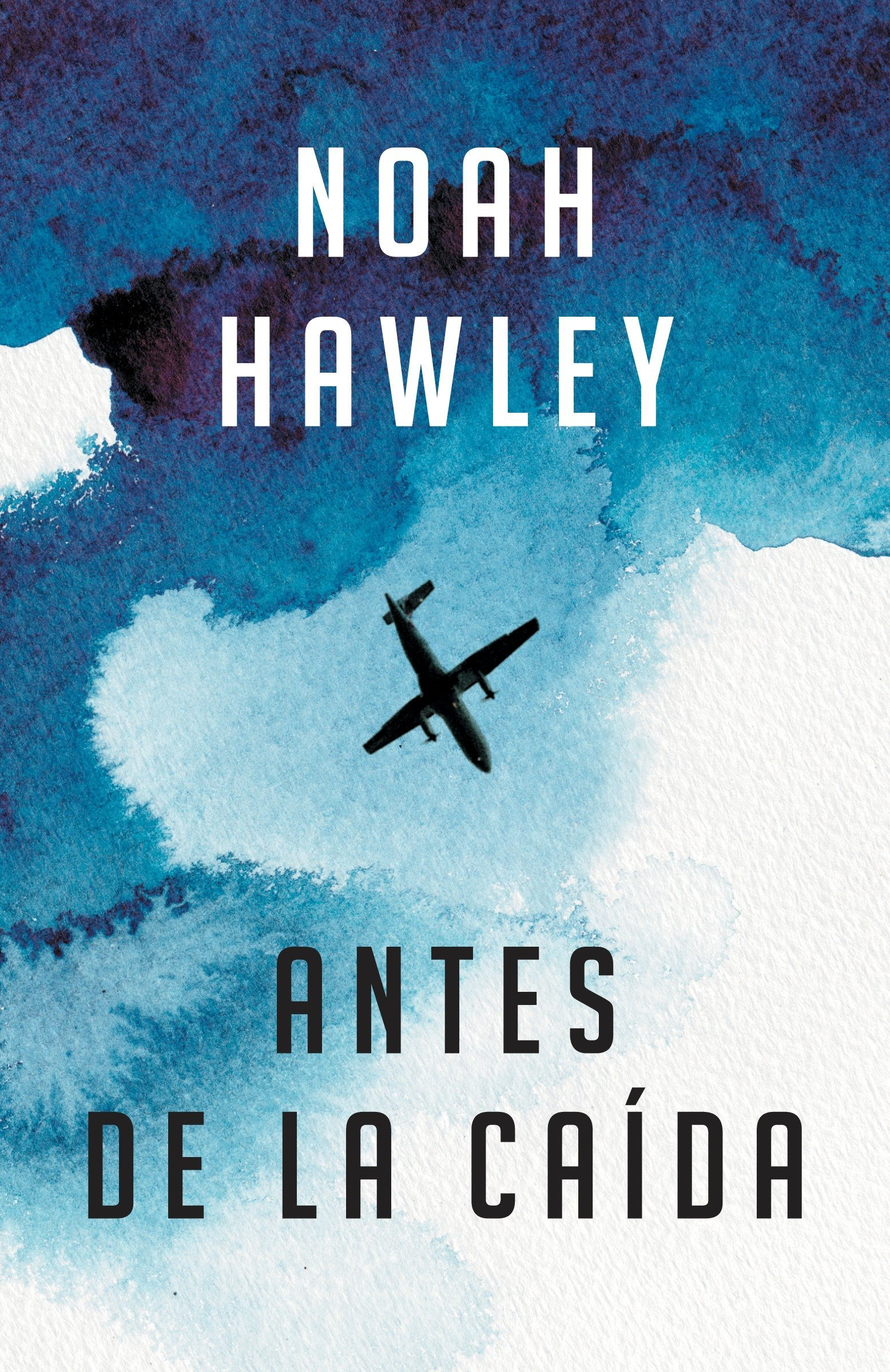 Antes de la caída: (Before the Fall - Spanish-language ed.) (Spanish Edition) by Vintage Espanol