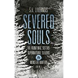 Severed Souls: Case No. 2 (The Frontenac Sisters: Supernatural Sleuths & Monster Hunters)