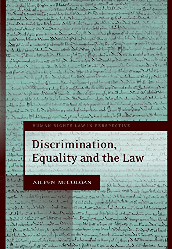 Discrimination; Equality and the Law (Human Rights Law in Perspective Book 19)