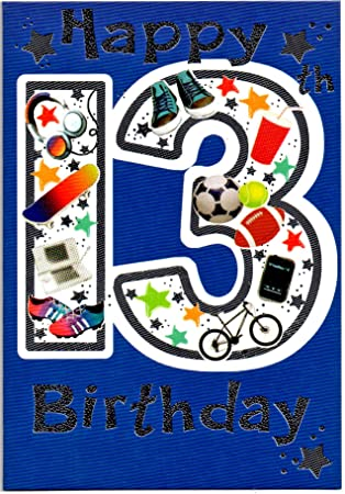 Birthday Card Thirteen 13 Year Old Boy Free 1st Class Post Uk