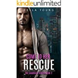 Come To Her Rescue (The Guardian Series Book 2)