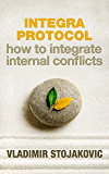 INTEGRA PROTOCOL: HOW TO INTEGRATE INTERNAL CONFLICTS