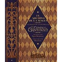 El archivo de la magia: La magia de la película Animales Fantásticos: Los crímenes de Grindelwald (HARPERCOLLINS)