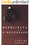 Nefelibata ou O Fotógrafo