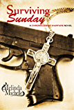 Surviving Sunday (Chronicles of Warfare Book 1)