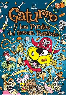 Gaturro 5. Gaturro y los piratas del tesoro perdido (KF8) (Spanish Edition
