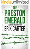The Preston Emerald (Barnaby Wilcox Wild West Mystery Series Book 2)