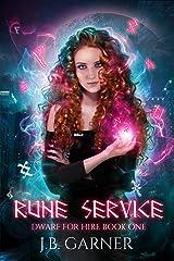 Rune Service: An Urban Fantasy Novel (Dwarf for Hire Book 1) Kindle Edition
