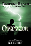 Obsession (Tempest Beach Series  Book 2)
