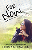 For Now (Rules of Love, Book Two) (English Edition)
