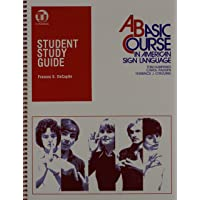 Student Study Guide to a Basic Course in American Sign Language