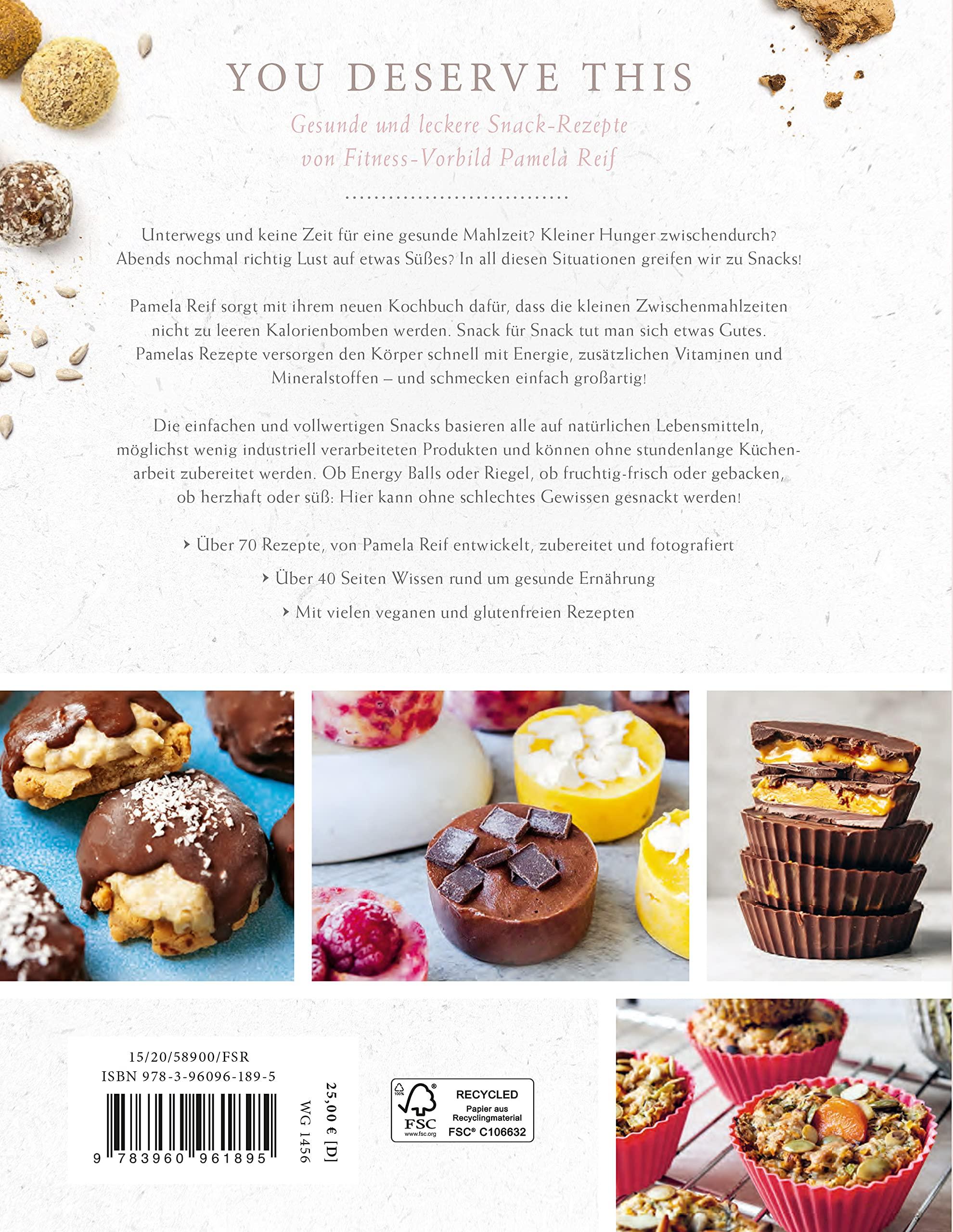 You deserve this. Snack Kochbuch. Einfache & natürliche Rezepte ...