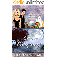 Grave Misgivings (A Maddie Graves Mystery Book 4)