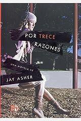 Por trece razones (Spanish Edition) Paperback
