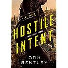 Hostile Intent (A Matt Drake Thriller Book 3)