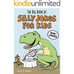 The Big Book of Silly Jokes for Kids (Big Book of Silly Jokes for Kids Series 1)