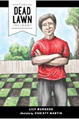 The Dead Lawn Incident (Words from Daddy's Mouth) Kindle Edition