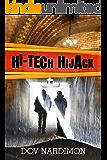 Hi-Tech  Hijack: An Action , Financial & Medical Thriller (Mystery & Romance Book 1)