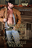 Seducing the Sheriff (Wicked Women Book 2)