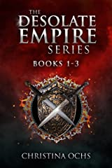 The Desolate Empire Series: Books 1-3 Kindle Edition