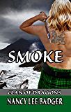 Smoke (Clan of Dragons Book 2)