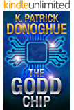 The GODD Chip (The Unity of Four Book 1)