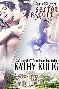 Secret Escort: Alpha Billionaire Romance (Sins of Odyssey Series Book 2)