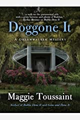 Doggone It (A Dreamwalker Mystery Book 3)