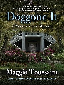 Doggone It (A Dreamwalker Mystery)