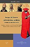 Leggenda aurea. Storie di grandi santi (medi@evi. digital medieval folders)