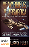 Legacy Fleet: The Warbirds of Absaroka (Kindle Worlds Short Story)