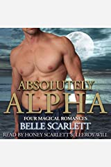 Absolutely Alpha: Tempting Alphas, Book 1 Audible Audiobook