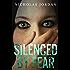 Silenced by Fear: A Suspense Thriller (Unspoken Evils Book 1)