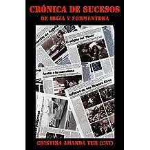 Crónica de Sucesos (Spanish Edition) Sep 11, 2012