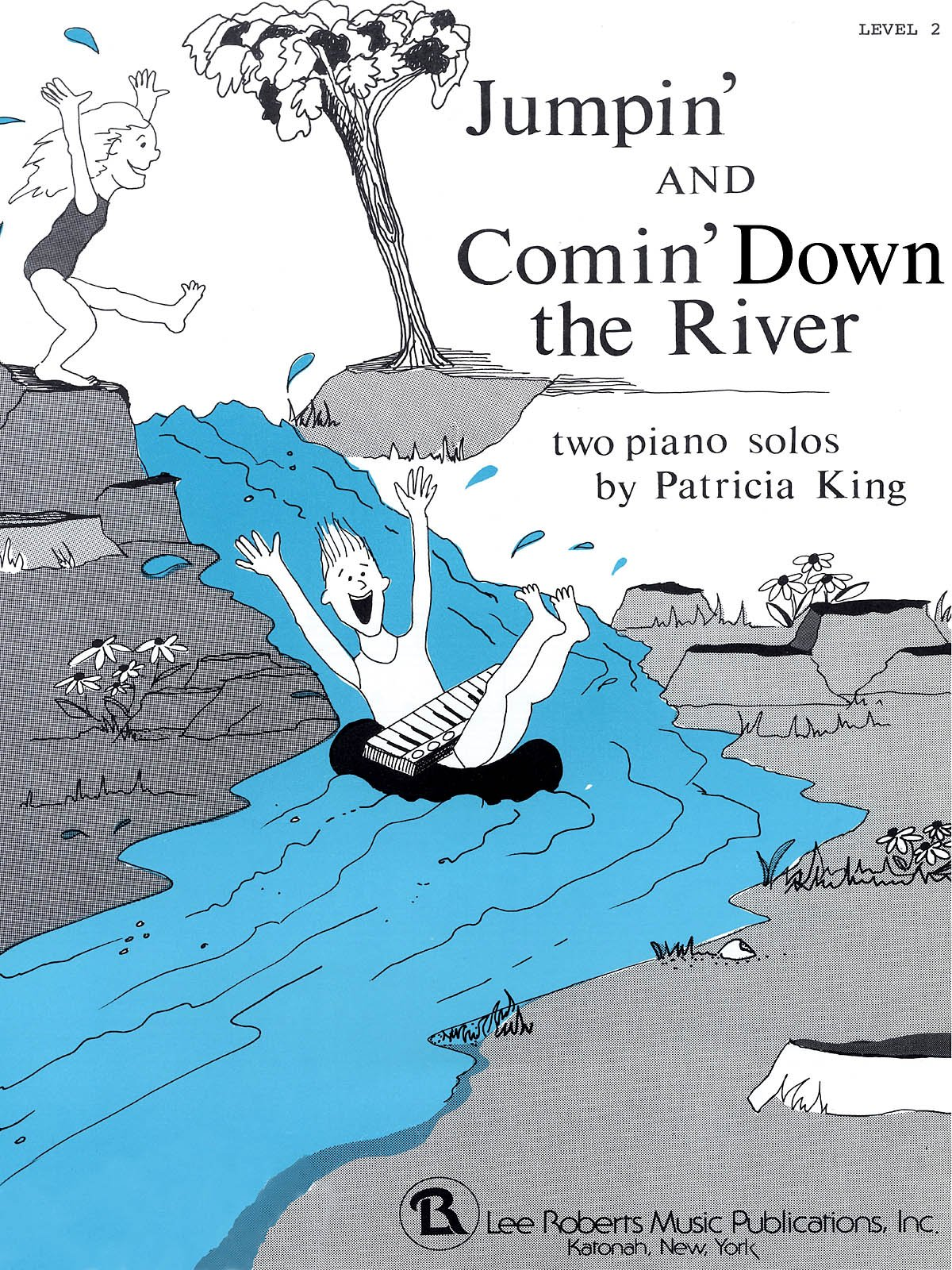Read Online Lee Roberts Jumpin' and Comin' Down the River Pace Piano Education Series Composed by Patricia King PDF