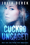 Cuckoo Uncaged: A fast-paced suspense thriller that will keep you hooked.