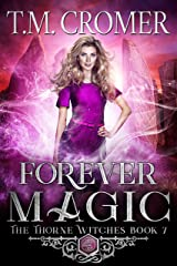 Forever Magic (The Thorne Witches Book 7) Kindle Edition