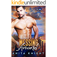 Messing Around: A Small Town Romantic Comedy