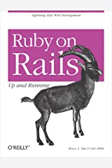 Ruby on Rails: Up and Running: Up and Running Kindle Edition