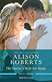 The Doctor's Wife For Keeps (Rescued Hearts Book 1)