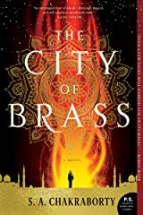 The City of Brass: A Novel (The Daevabad Trilogy) Kindle Edition