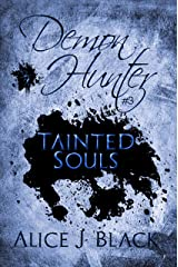 Demon Hunter #3: Tainted Souls Kindle Edition