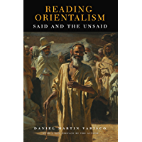 Reading Orientalism: Said and the Unsaid (Publications on the Near East)