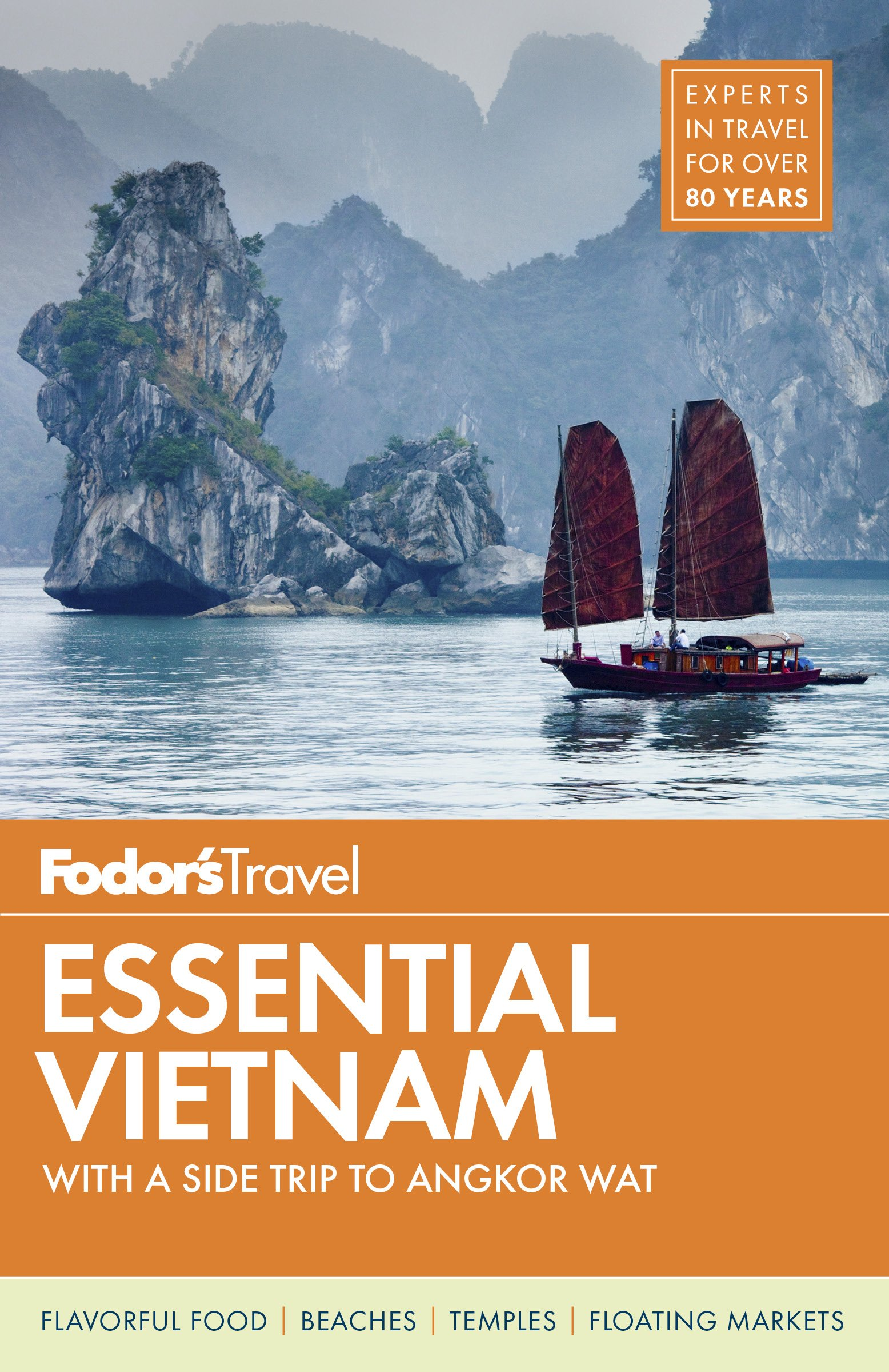 Fodor's Essential Vietnam: with a Side Trip to Angkor Wat (Travel Guide)
