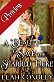 Α Beauty to Save the Scarred Duke: A Clean & Sweet Regency Historical Romance Novel